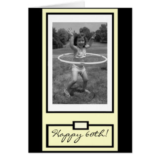 """""""You go, girl!"""" Happy 60th Birthday Greeting Cards"""