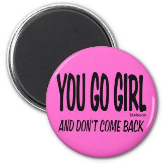 YOU GO GIRL FRIDGE MAGNETS