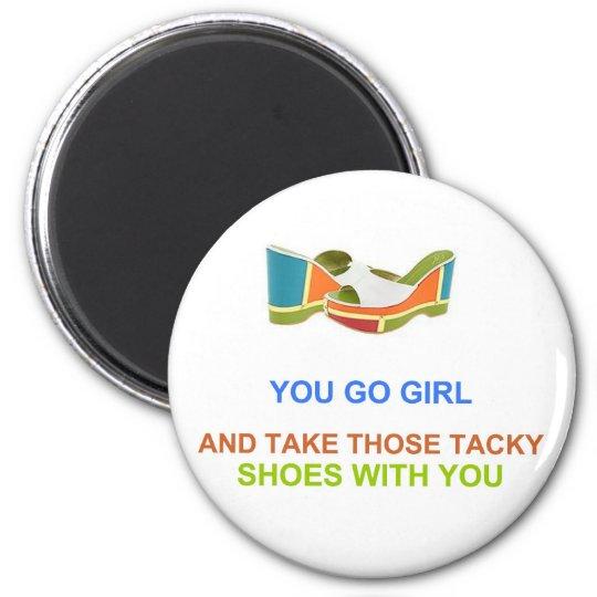 You Go Girl Magnet