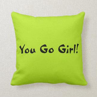You Go Girl Throw Pillow