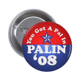 You Got A Pal In, Palin...Sarah Button