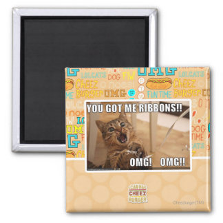 You got me ribbons!! 2 inch square magnet