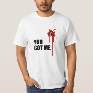 You-Got-Me T-shirt