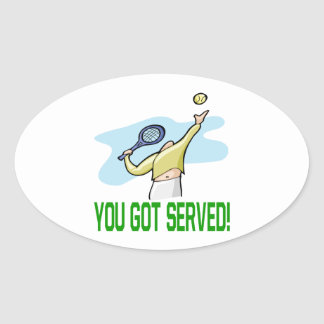 You Got Served Oval Stickers