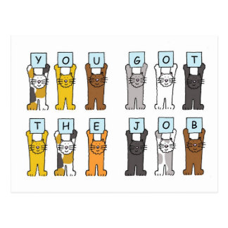 You got the job  cats holding letters. postcard
