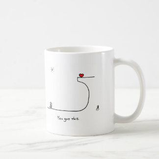 You got this by HeartsAndAll Mug
