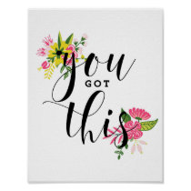 You Got This Modern Calligraphy Floral Poster