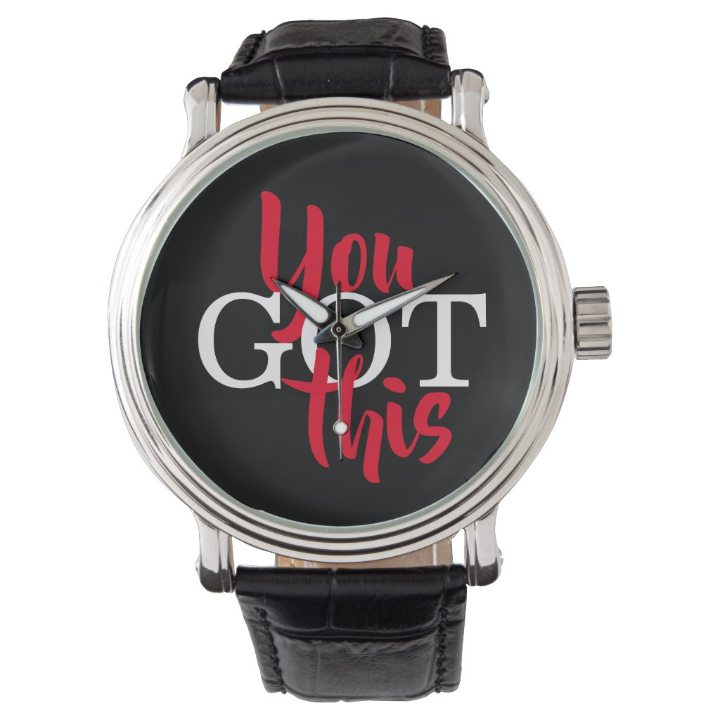 You Got This Motivational Quote Watch