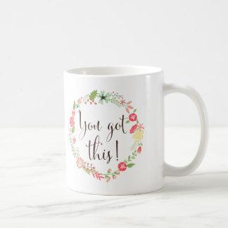 You Got This Script | Floral Wreath Mug