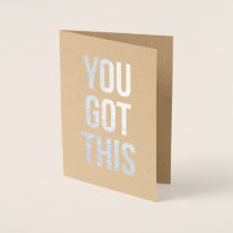 You Got This Sympathy Get Well Greeting Card