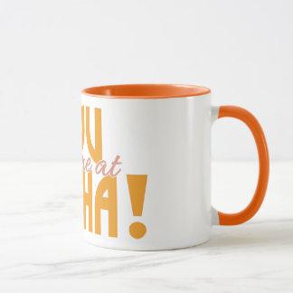 you had me at Aloha! custom mugs
