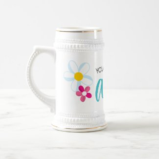 You had me at Aloha With Cute Flowers Beer Stein