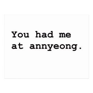You Had Me at Annyeong Korean K-POP (Couple) Tee Post Card
