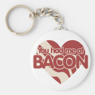 You had me at BACON Basic Round Button Keychain