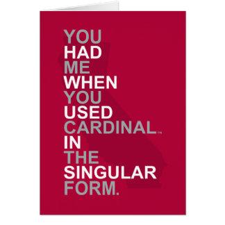You Had Me At Cardinal Card