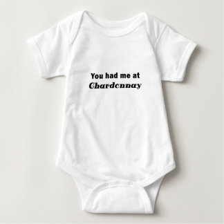 You Had Me At Chardonnay Baby Bodysuit