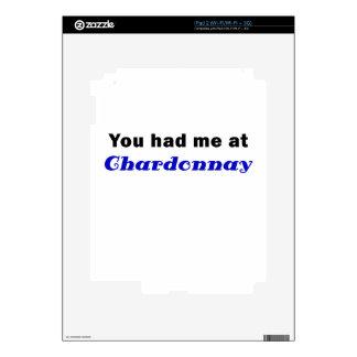 You Had Me At Chardonnay iPad 2 Skin
