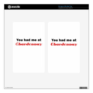 You Had Me At Chardonnay Kindle Fire Decals