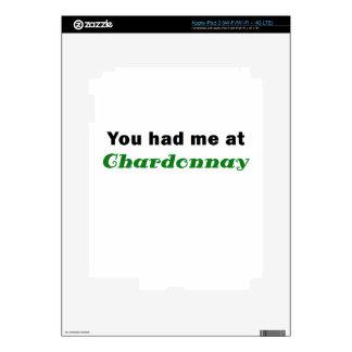 You Had Me At Chardonnay Skin For iPad 3