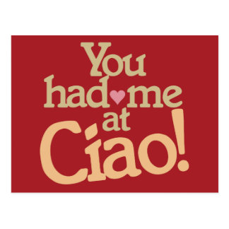 You Had Me at Ciao! postcard