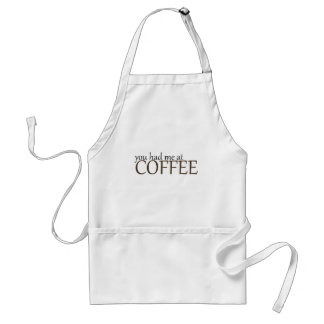 You had me at coffee adult apron