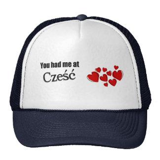 You had me at Cześć Polish Hello Trucker Hat