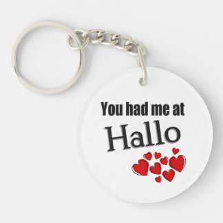 You had me at Hallo German Hello Keychain