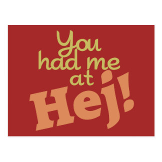 You Had Me at Hej! postcard