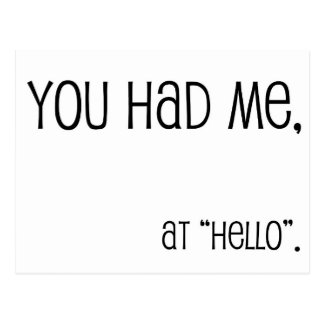 You had me, at hello postcard