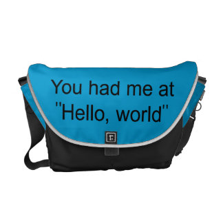 """You had me at """"Hello, world"""" Courier Bags"""