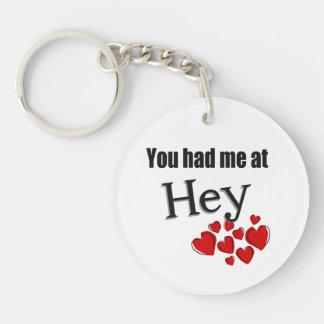 You had me at Hey Faroese Hello Keychain