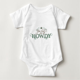 You Had Me at Howdy Baby Bodysuit