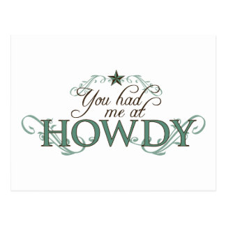 You Had Me at Howdy Postcard