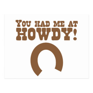 You had me at howdy! with a horseshoe postcard