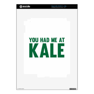 You Had Me At Kale Decal For iPad 2