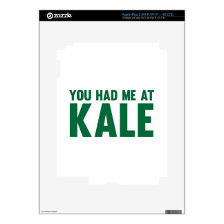 You Had Me At Kale Decal For iPad 3