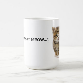 You Had Me At MEOW 2 Coffee Mug