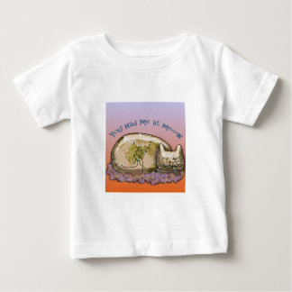 You had me at MEOW design Baby T-Shirt