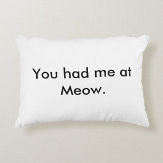You had me at Meow Pillow
