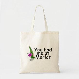 You Had Me At Merlot Budget Tote Bag