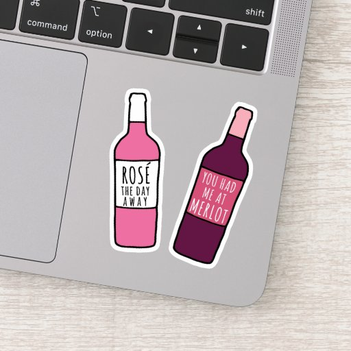 You Had Me At Merlot / Rosé The Day Away Sticker