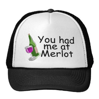 You Had Me At Merlot Trucker Hat
