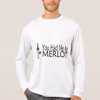 You Had Me At Merlot Wine Tee Shirt