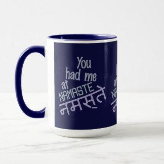 You Had Me at Namaste custom mugs