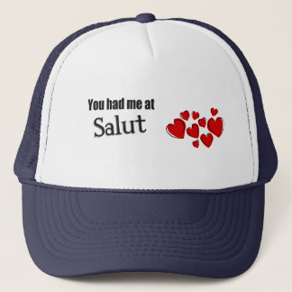 You had me at Salut Romanian Hello Trucker Hat