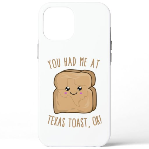 You Had Me At Texas toast, OK! Cute Kawaii Toast iPhone 12 Pro Max Case