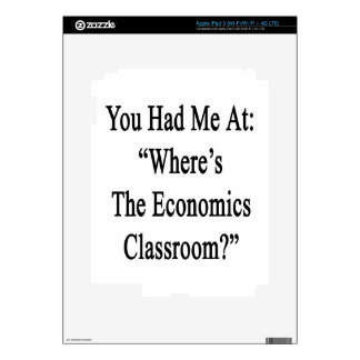 You Had Me At Where's The Economics Classroom.png Skin For iPad 3