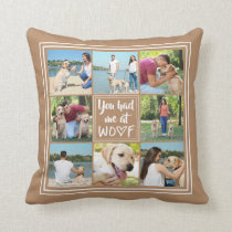 You Had Me at WOOF | 8-Photo Collage Throw Pillow
