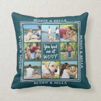 You Had Me at WOOF | 8-Photo Name (editable color) Throw Pillow