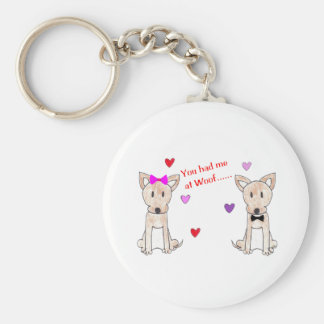 You Had Me At Woof Chihuahua Basic Round Button Keychain